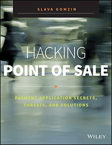 9788126548637: [(Hacking Point of Sale: Payment Application Secrets, Threats, and Solutions)] [ By (author) Slava Gomzin ] [March, 2014]