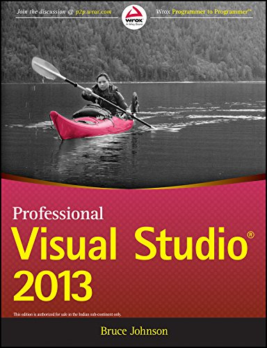 9788126548996: Professional Visual Studio 2013 [Paperback] [Jan 01, 2014] Bruce Johnson