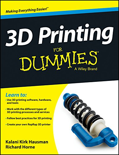 9788126549276: { { [ 3D PRINTING FOR DUMMIES ] By Hausman, Kalani Kirk ( Author ) Jan - 2014 [ Paperback ]
