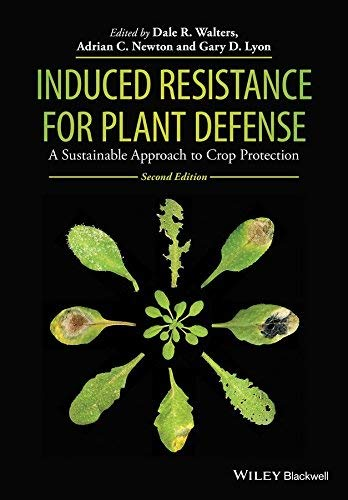 9788126549917: INDUCED RESISTANCE FOR PLANT DEFENCE: A SUSTAINABLE APPROACH TO CROP PROTECTION