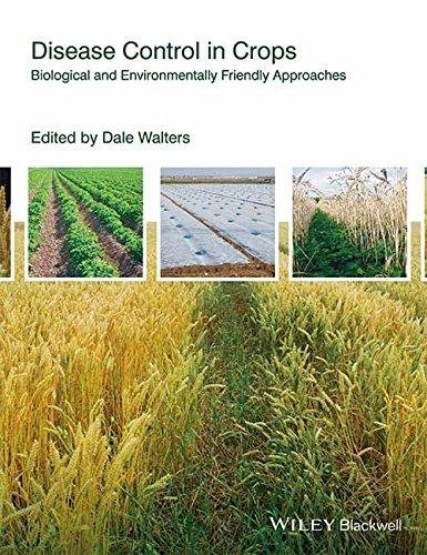 9788126549955: Disease Control In Crops: Biological And Environmentally Friendly Approaches