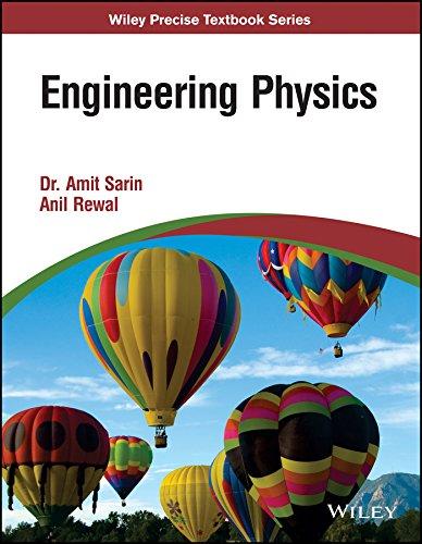 Engineering Physics: Anil Rewal,Amit Sarin