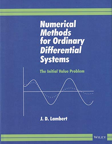9788126550128: NUMERICAL METHODS FOR ORDINARY DIFFERENTIAL SYSTEMS: THE INITIAL VALUE PROBLEM