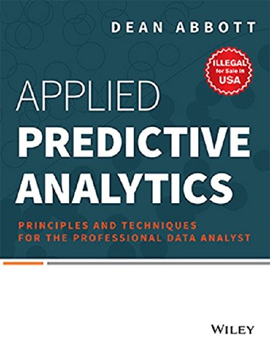 9788126550388: Applied Predictive Analytics: Principles and Techniques for the Professional Data Analyst