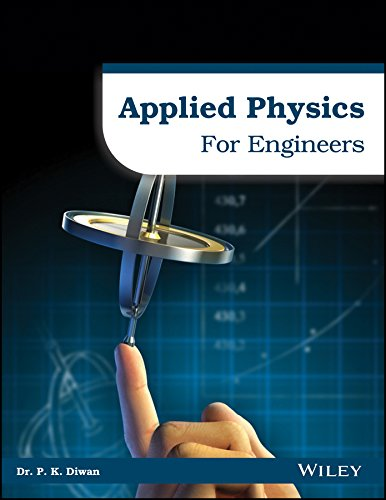 Applied Physics For Engineers: Diwan, P.K.