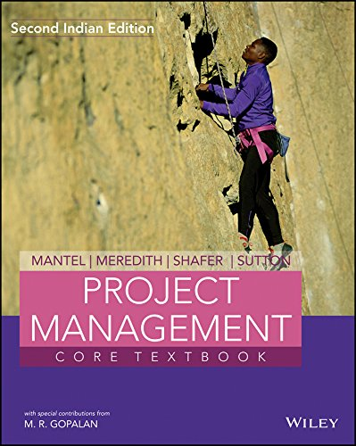 Project Management Core Textbook: Gopalan M.R.