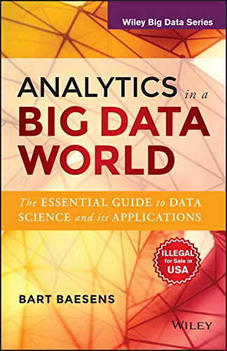 9788126550890: Analytics In A Big Data World: The Essential Guide To Data Science And Its Applications