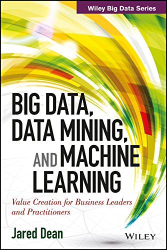 9788126550906: Big Data, Data Mining, and Machine Learning: Value Creation for Business Leaders and Practitioners