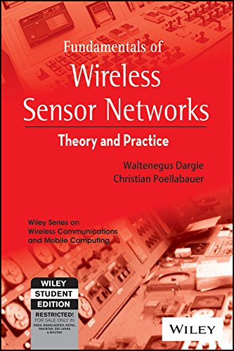 9788126551255: Fundamentals of Wireless Sensor Networks: Theory and Practice