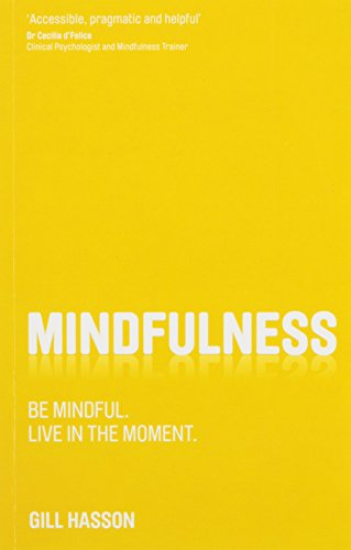 9788126551668: Mindfulness: Be Mindful Live in the Moment