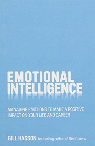 9788126551675: Emotional Intelligence: Managing Emotions to Make a Positive Impact on Your Life and Career