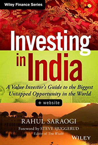 9788126551699: INVESTING IN INDIA: A VALUE INVESTOR'S GUIDE TO THE BIGGEST UNTAPPED OPPORTUNITY IN THE WORLD [Hardcover] [Jan 01, 2014] RAHUL SARAOGI
