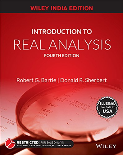 9788126551811: Introduction to Real Analysis, Fourth Edition [Wiley India Edition]