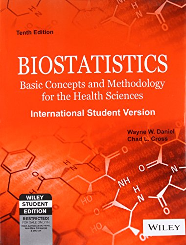 Biostatistics: Basic Concepts and Methodology for the: Wayne W. Daniel