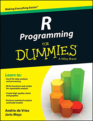 R Programming for Dummies: A Wiley Brand: Andrie De Vries,Joris Meys