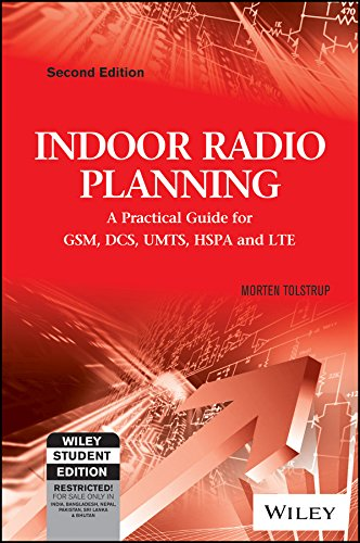9788126552245: Indoor Radio Planning : A Practical Guide for Gsm, Dcs, Umts, Hspa and Lte