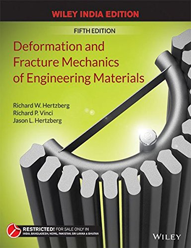 9788126552313: Deformation and Fracture Mechanics of Engineering Materials, 5th ed. by Richard W Hertzberg (1995-08-01)