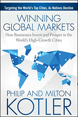 9788126552641: Winning Global Markets: How Businesses Invest and Prosper in the World's High-Growth Cities