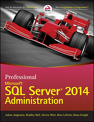 9788126552764: PROFESSIONAL MICROSOFT SQL SERVER 2014 ADMINISTRATION