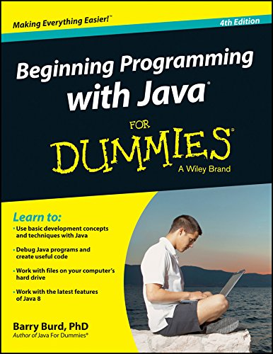BEGINNING PROGRAMMING WITH JAVA FOR DUMMIES, 4TH ED: BARRY BURD