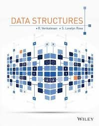 Data Structures:: R. Venkatesan, S. Lovelyn Rose