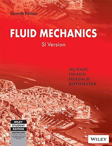 Fluid Mechanics (Seventh Edition): Huebsch,Munson,Okiishi,Rothmayer