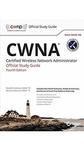 9788126553464: Cwna: Certified Wireless Network Administrator Official Study Guide, 4Th Ed, Exam Cwna-106