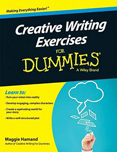 Creative Writing Exercises For Dummies: Maggie Hamand