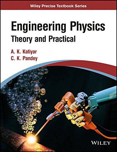 Engineering Physics: Theory and Practical: A.K. Katiyar and