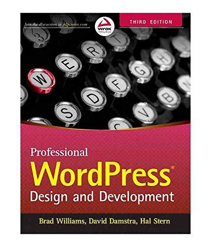9788126554560: PROFESSIONAL WORDPRESS: DESIGN AND DEVELOPMENT, 3RD ED