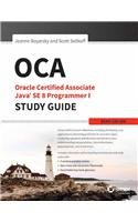OCA: Oracle Certified Associate Java SE 8 Programmer I Study Guide: Exam 1Z0-808: Jeanne Boyarsky ...