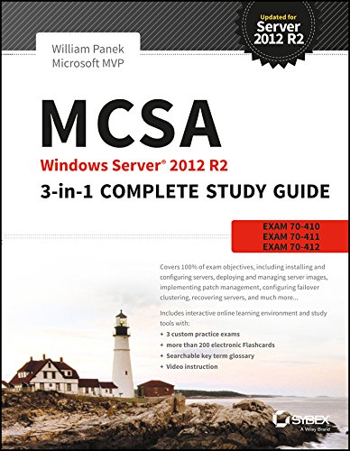 MCSA Windows Server 2012 R2: 3-in-1 Complete Study Guide: William Panek