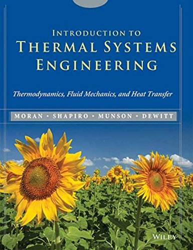 9788126555284: Introduction to Thermal Systems Engineering: Thermodynamics, Fluid Mechanics, and Heat Transfer