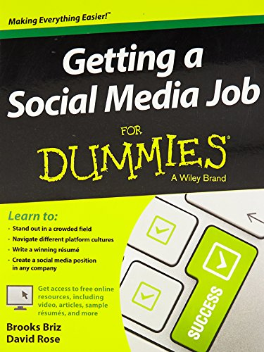 GETTING A SOCIAL MEDIA JOB FOR DUMMIES: BROOKS BRIZ, DAVID ROSE