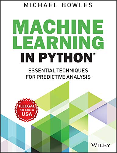 9788126555925: Machine Learning In Python