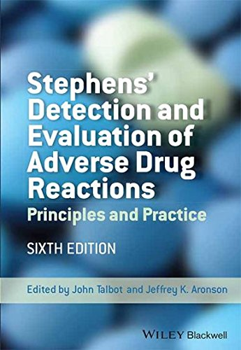 9788126556120: Stephens'Detection and Evaluation of Adverse Drug Reactions, 6ed: Principles and Practice