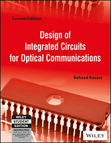 9788126556229: Design Of Integrated Circuits For Optical Communications 2Nd Edition