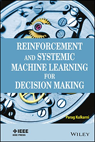 9788126556250: Reinforcement and Systemic Machine Learning for Decision Making