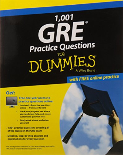 1,001 GRE Practice Questions for Dummies: With Free Online Practice: Consumer Dummies