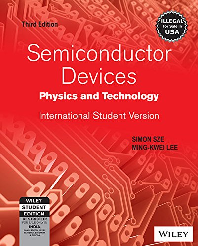 9788126556755: Semiconductor Devices: Physics And Technology - International Student Version, 3Ed
