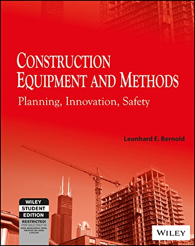 9788126557493: Construction Equipment And Methods: Planning, Innovation, Safety
