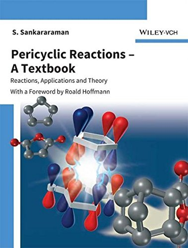 9788126557554: Pericyclic Reactions - A Textbook: Reactions, Applications And Theory