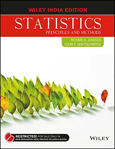 Statistics: Principles And Methods: Richard A. Johnson