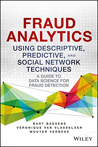 9788126558209: Fraud Analytics Using Descriptive, Predictive And Social Network Techniques: A Guide To Data Science For Fraud Detection