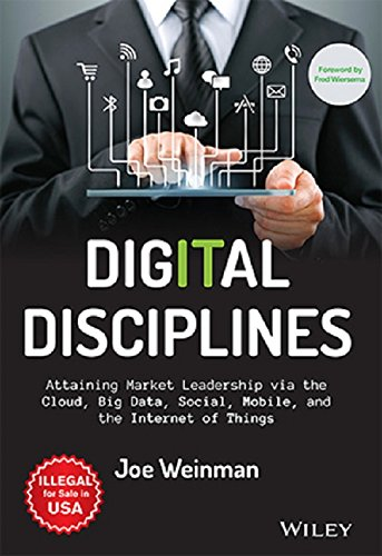 9788126558216: Digital Disciplines: Attaining Market Leadership Via The Cloud, Big Data, Social, Mobile, And The Internet Of Things