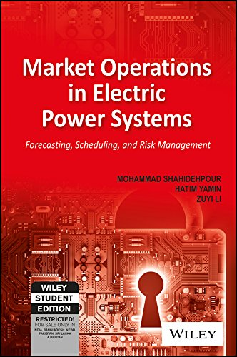 9788126558247: Market Operations In Electric Power Systems: Forecasting, Scheduling And Risk Management