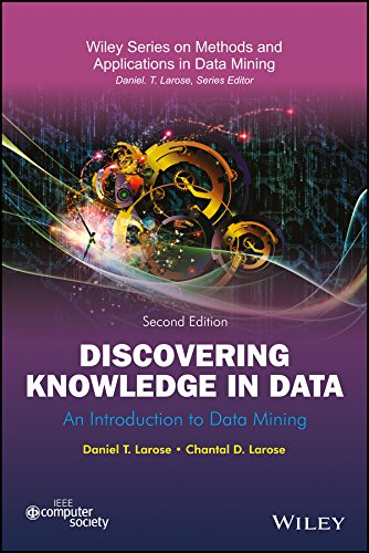 Discovering Knowledge In Data: An Introduction To: Daniel T. Larose,