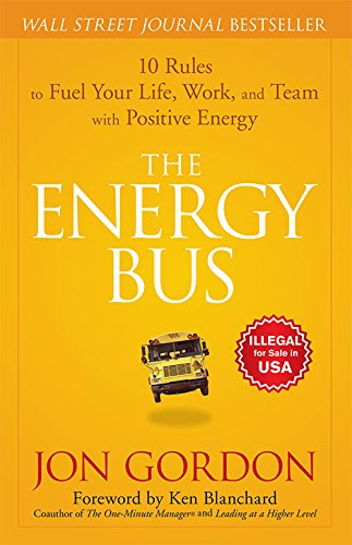 9788126558414: The Energy Bus: 10 Rules to Fuel Your Life, Work and Team with Positive Energy