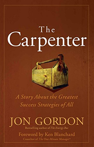 9788126558421: The Carpenter: A Story About the Greatest Success Strategies of All