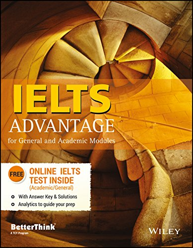 Ielts: Advantage For General And Academic Modules: Betterthink A Tcy